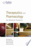 Therapeutics And Pharmacology For Medical Students
