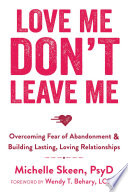 Love Me  Don t Leave Me Book PDF