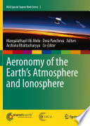 Aeronomy of the Earth s Atmosphere and Ionosphere