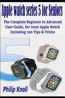 Apple Watch Series 5 2020 Guide For Seniors [Pdf/ePub] eBook