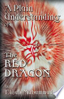 A Plain Understanding Of The Red Dragon book
