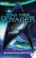 Star Trek - Voyager: Schicksalspfade