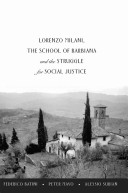 Lorenzo Milani  the School of Barbiana and the Struggle for Social Justice