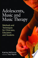 Adolescents  Music and Music Therapy