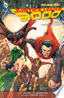 Justice League 3000 Vol  1  Yesterday Lives  The New 52