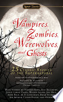 Vampires  Zombies  Werewolves and Ghosts