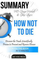 MD Greger Michael   Gene Stone s How Not to Die
