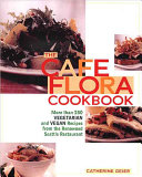 Cafe Flora Cookbook