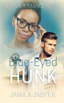 Blue Eyed Hunk