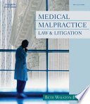 Medical Malpractice Law And Litigation