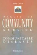 Manual of Community Nursing and Communicable Diseases