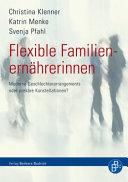 Flexible Familienernährerinnen