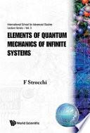 Elements of Quantum Mechanics of Infinite Systems