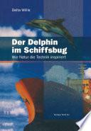 Der Delphin im Schiffsbug