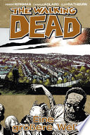 The Walking Dead 16  Eine gr    ere Welt