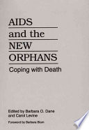 AIDS and the New Orphans