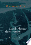 Blood and Bone  River and Stone