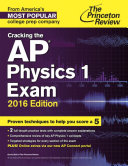 Cracking the AP Physics 1 Exam  2016 Edition