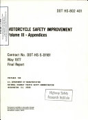 Motorcycle Safety Improvement. Volume III - Appendices. Final Report