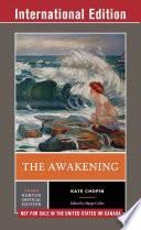 The Awakening (Third International Edition) (Norton Critical Editions)