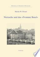 """Nietzsche und das """"fromme"""" Basel"""
