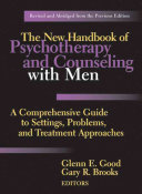 The New Handbook of Psychotherapy and Counseling with Men Of The New Handbook Of Psychotherapy And