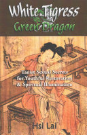 White Tigress Green Dragon