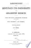 Jahresbericht über die leistungen und fortschritte in der gesammten medicin ...