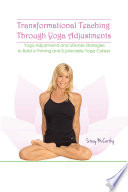 Transformational Teaching Through Yoga Adjustments