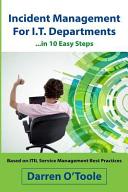 Incident Management for I.T. Departments