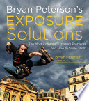Bryan Peterson s Exposure Solutions