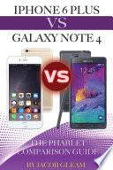 IPhone 6 Plus Vs. Galaxy Note 4