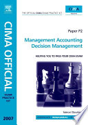 CIMA Exam Practice Kit Management Accounting Decision Management