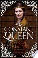 The Constant Queen by Joanna Courtney
