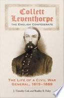 Collett Leventhorpe  the English Confederate