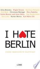 I hate Berlin