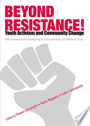 Beyond Resistance  Youth Activism and Community Change