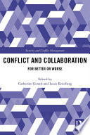 Conflict and Collaboration