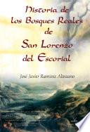 Historia de los Bosques Reales de San Lorenzo del Escorial