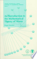 An Introduction to the Mathematical Theory of Waves