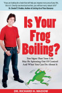 Is Your Frog Boiling