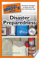 The Complete Idiot's Guide to Disaster Preparedness To Occur With Greater Frequency While These