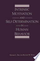 Intrinsic Motivation and Self Determination in Human Behavior