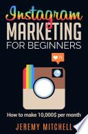 Instagram Marketing for Beginners