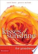 Kisses Of Sunshine For Grandmas