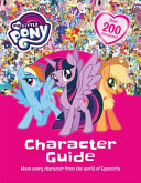 My Little Pony My Little Pony Character Guide