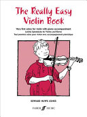 The really easy violin book The Violin Then You Re Ready For This Book