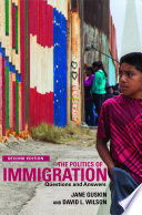 The Politics of Immigration  2nd Edition