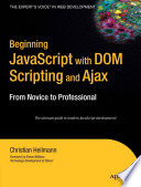 Beginning JavaScript with DOM Scripting and Ajax