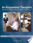 An Occupational Therapist s Guide to Home Modification Practice